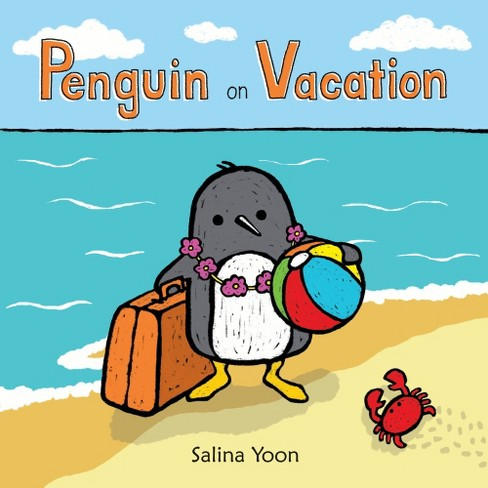 Penguin on Vacation (Hardcover) (Salina Yoon) - image 1 of 1
