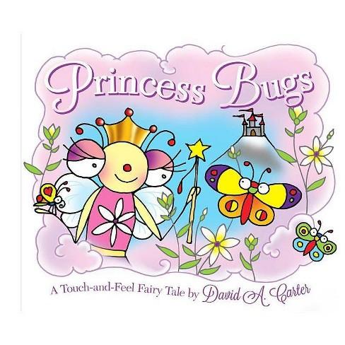 Princess Bugs - (David Carter's Bugs)by  David A Carter (Hardcover) - image 1 of 1