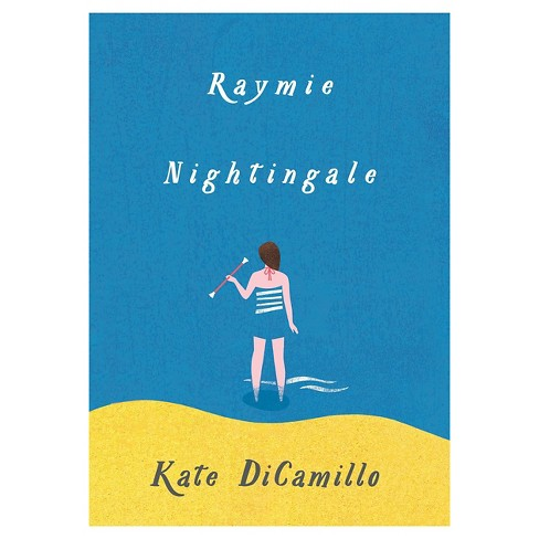 Raymie Nightingale (Hardcover) by Kate DiCamillo - image 1 of 1