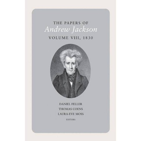 The Papers of Andrew Jackson, Volume 8, 1830 - (Hardcover) - image 1 of 1