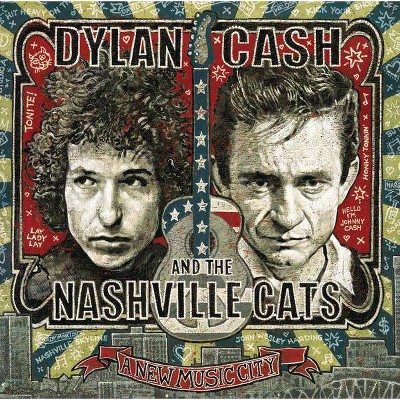 Various Artists - Dylan, Cash And The Nashville Cats: A New Music City (CD)