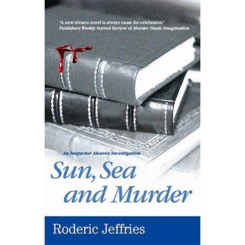Sun, Sea and Murder - (Severn House Large Print) by  Roderic Jeffries (Hardcover) - image 1 of 1