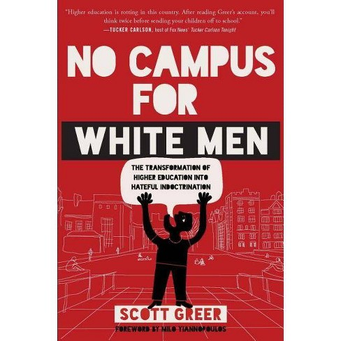 No Campus for White Men - by  Scott Greer (Paperback) - image 1 of 1