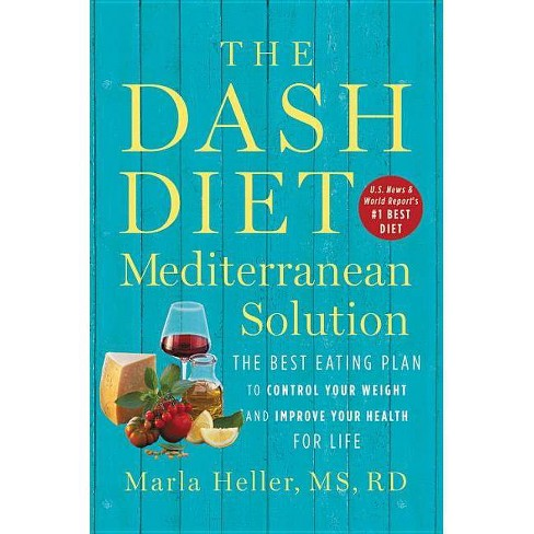 The Dash Diet Mediterranean Solution - by  Marla Heller (Hardcover) - image 1 of 1