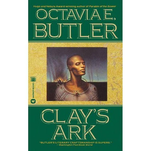 Clay's Ark - by  Octavia E Butler (Paperback) - image 1 of 1