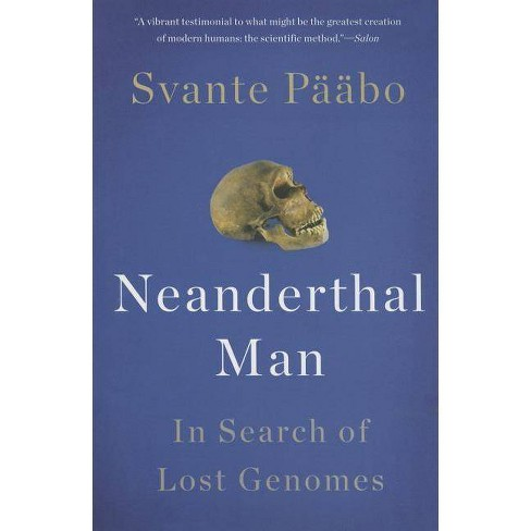 Neanderthal Man - by  Svante Paabo (Paperback) - image 1 of 1