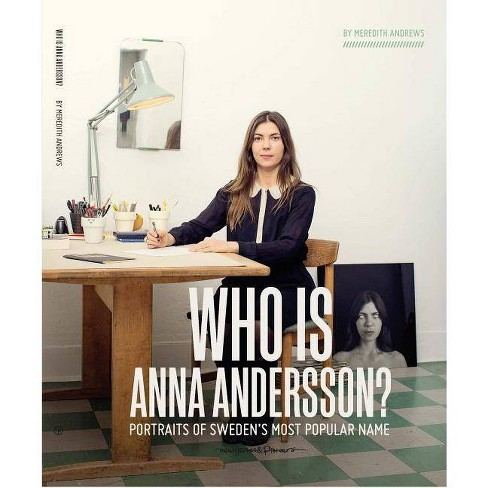 Who Is Anna Andersson - by  Meredith Andrews (Paperback) - image 1 of 1
