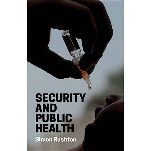 Security and Public Health - by  Simon Rushton (Paperback) - image 1 of 1
