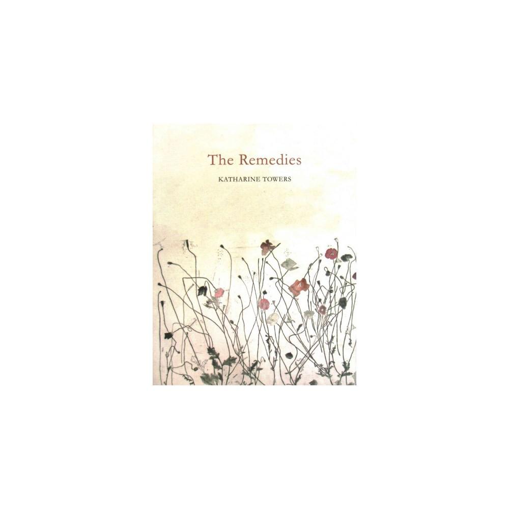 Remedies (Paperback) (Katharine Towers)