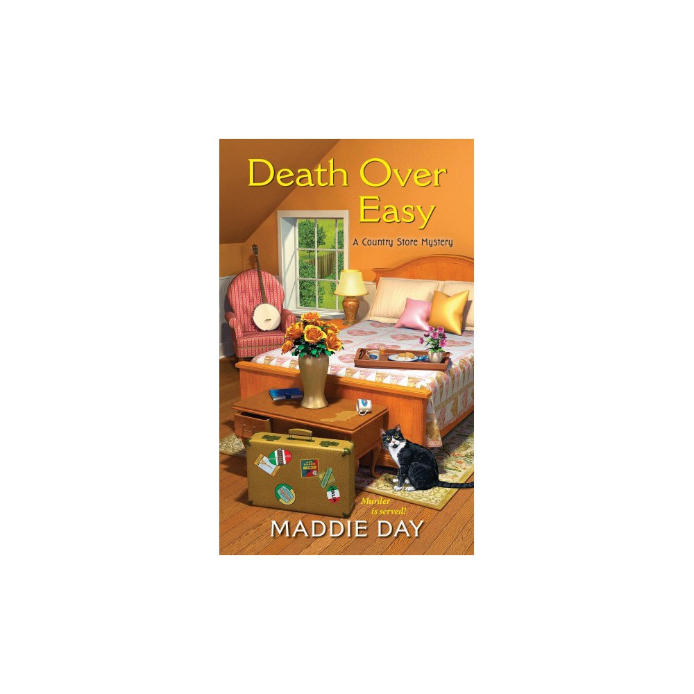 Death Over Easy - (Country Store Mysteries) by Maddie Day (Paperback)