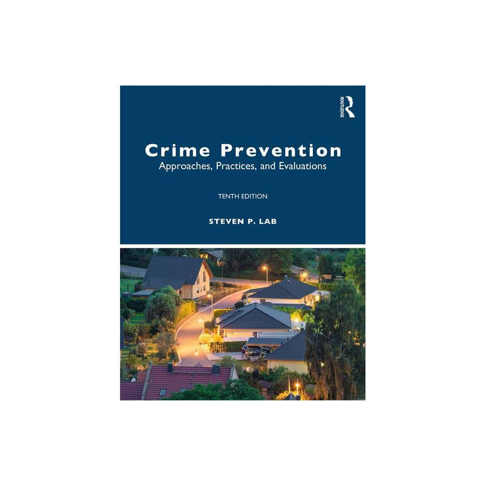 Crime Prevention 10th Edition By Steven P Lab Paperback