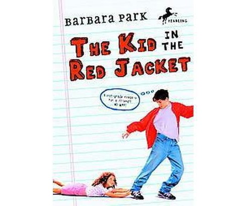 Kid in the Red Jacket (Reissue) (Paperback) (Barbara Park) - image 1 of 1