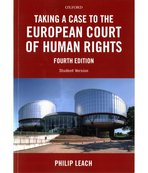 Taking a Case to the European Court of Human Rights (Paperback) (Philip Leach) - image 1 of 1