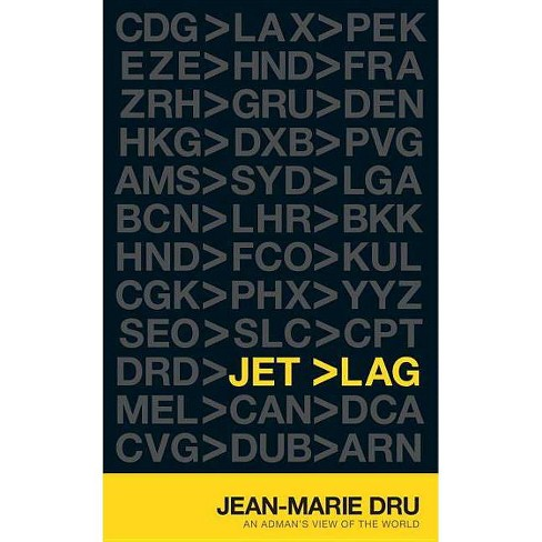 Jet Lag - by  Jean-Marie Dru (Hardcover) - image 1 of 1