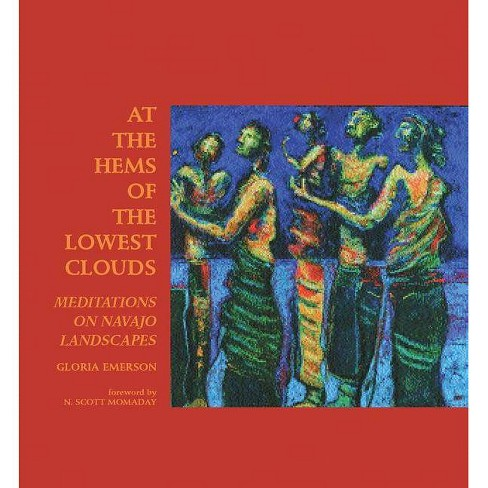 At the Hems of the Lowest Clouds - (Native Arts and Voices) by  Gloria J Emerson (Paperback) - image 1 of 1