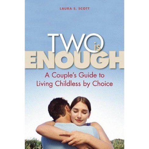 Two Is Enough - by  Laura S Scott (Paperback) - image 1 of 1