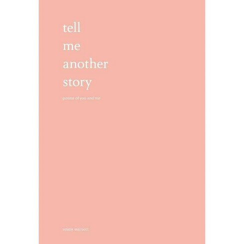 Tell Me Another Story - by  Emmy Marucci (Hardcover) - image 1 of 1