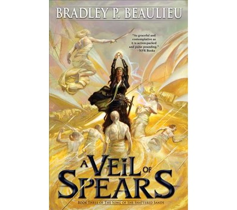 Veil of Spears -  (Song of Shattered Sands) by Bradley P. Beaulieu (Hardcover) - image 1 of 1