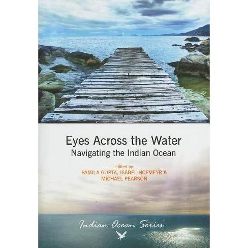 Eyes Across the Water - (Indian Ocean (Unisa Press)) (Paperback) - image 1 of 1