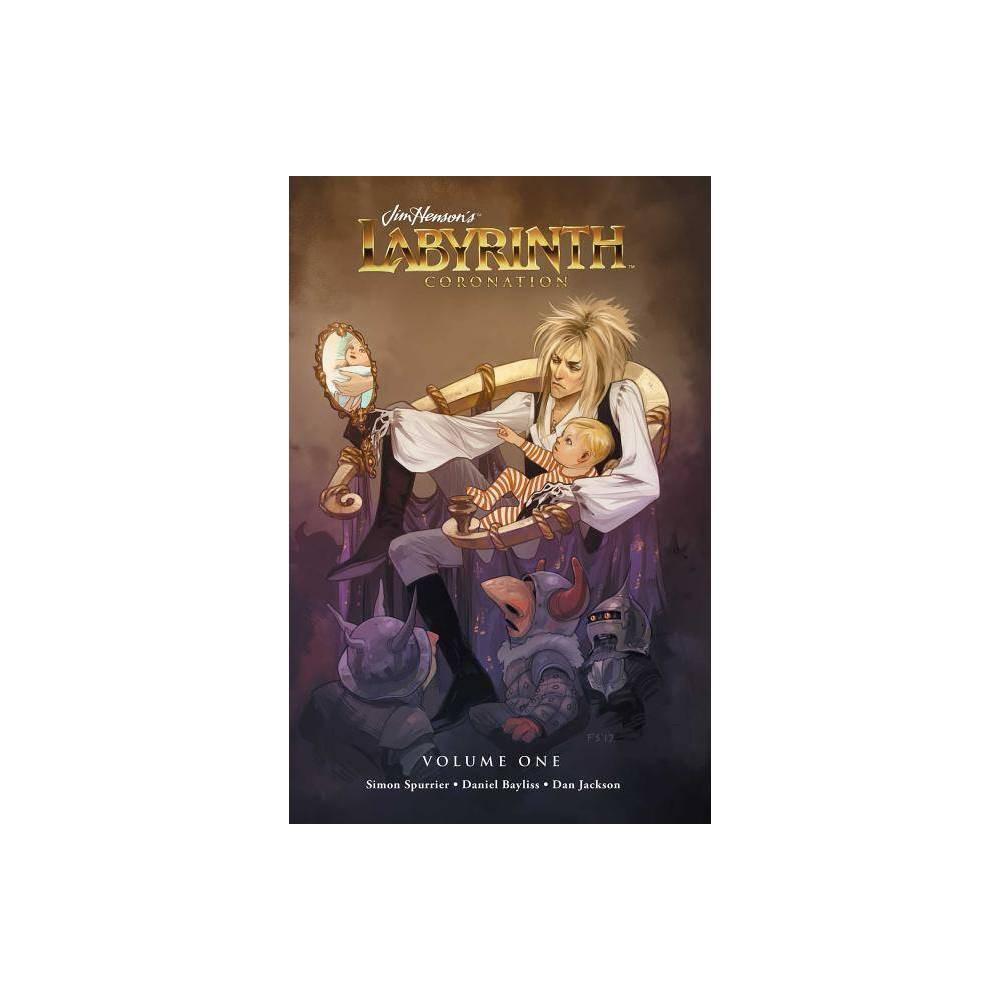 Jim Henson S Labyrinth Coronation Vol 1 Volume 1 Paperback