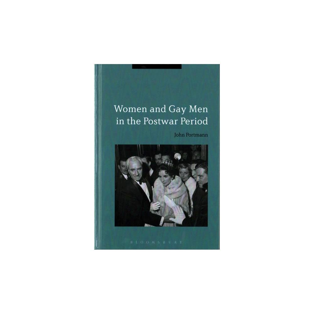 Women and Gay Men in the Postwar Period (Hardcover) (John Portmann)