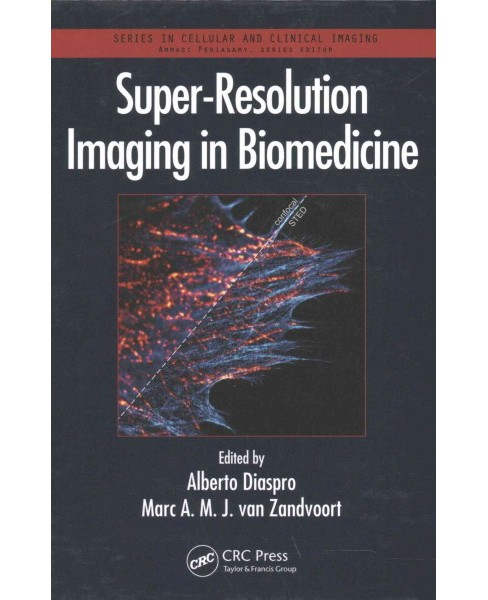 Super-Resolution Imaging in Biomedicine (Hardcover) - image 1 of 1