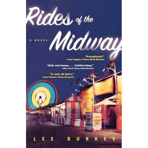 Rides of the Midway - by  Lee Durkee (Paperback) - image 1 of 1