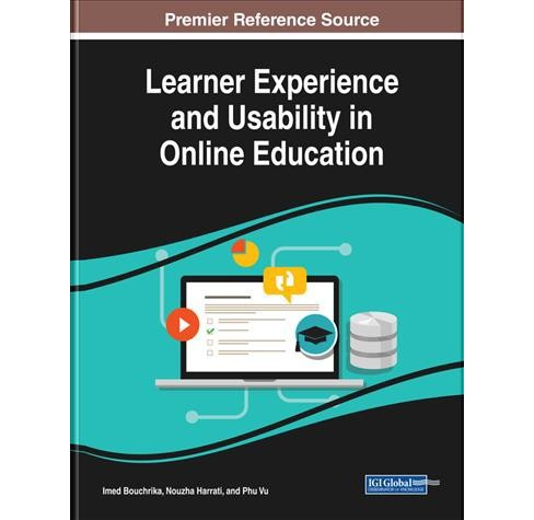 Learner Experience and Usability in Online Education -  (Hardcover) - image 1 of 1