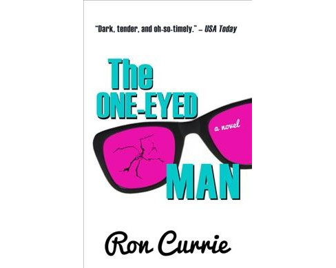 One-Eyed Man -  Large Print by Ron Currie (Hardcover) - image 1 of 1