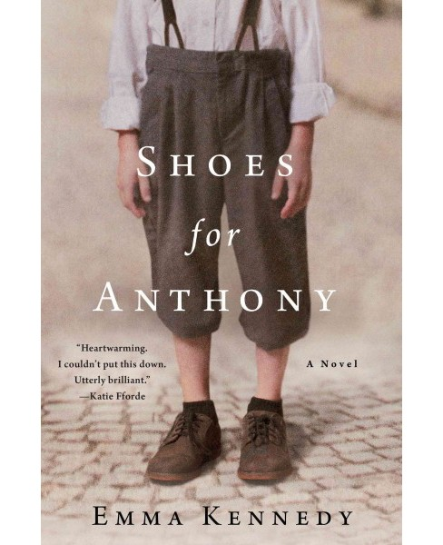Shoes for Anthony (Hardcover) (Emma Kennedy) - image 1 of 1