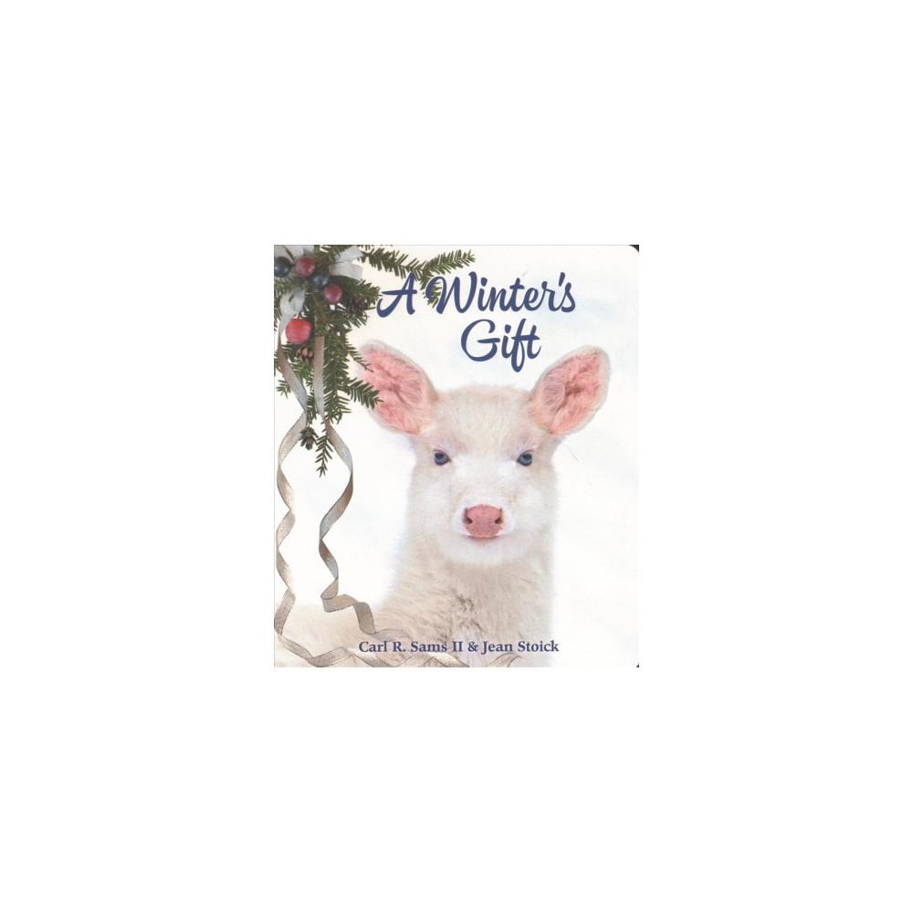 Winter's Gift (Hardcover) (II Carl R. Sams & Jean Stoick)