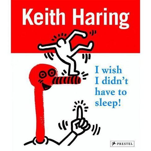 Keith Haring - by  Desiree La Valette & David Stark & Gerdt Fehrle (Paperback) - image 1 of 1