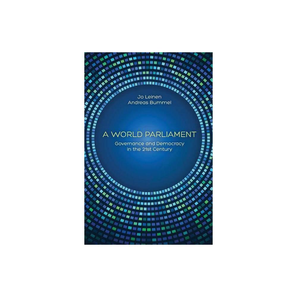 A World Parliament By Jo Leinen Andreas Bummel Paperback