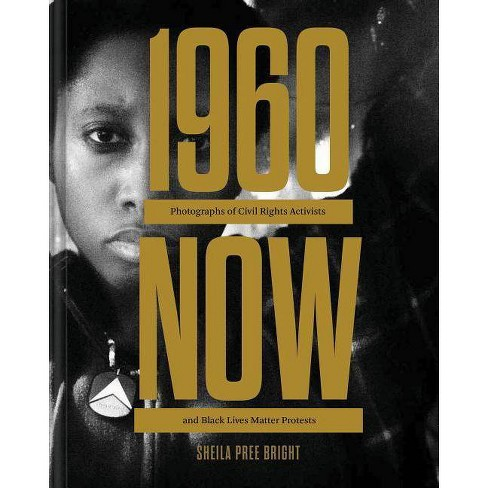 #1960now - by  Sheila Pree Bright (Hardcover) - image 1 of 1
