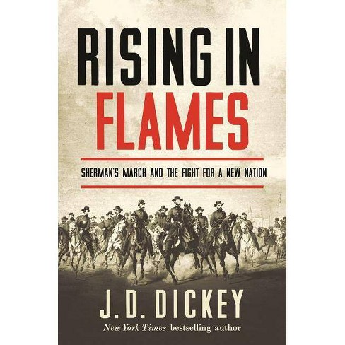 Rising in Flames - by  J D Dickey (Paperback) - image 1 of 1