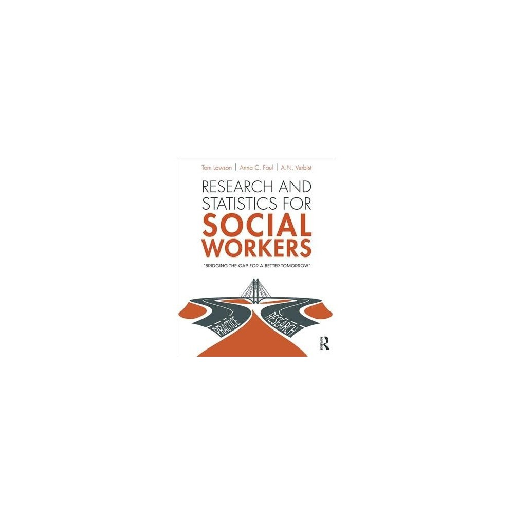 Research and Statistics for Social Workers - (Paperback)