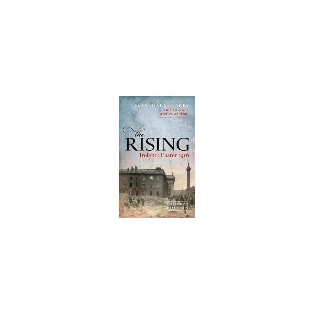 Rising : Ireland: Easter 1916 (New) (Paperback) (Fearghal McGarry)