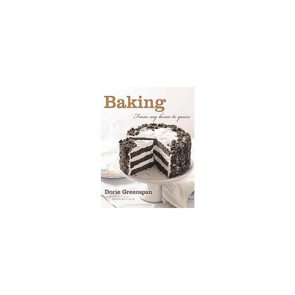 Baking : From My Home to Yours (Hardcover) (Dorie Greenspan)