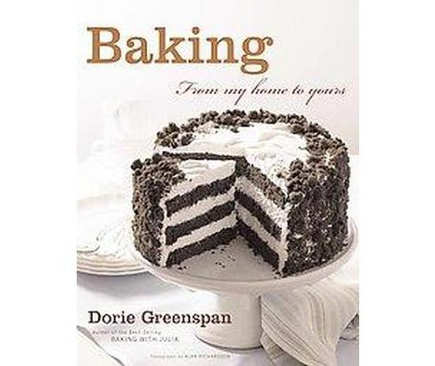 Baking : From My Home to Yours (Hardcover) (Dorie Greenspan) - image 1 of 1