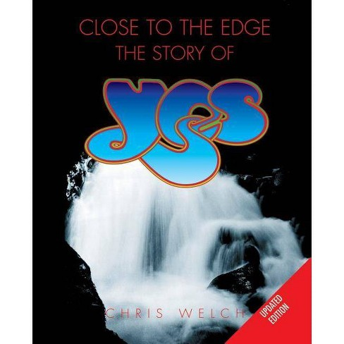 Close to the Edge - by  Chris Welch (Paperback) - image 1 of 1