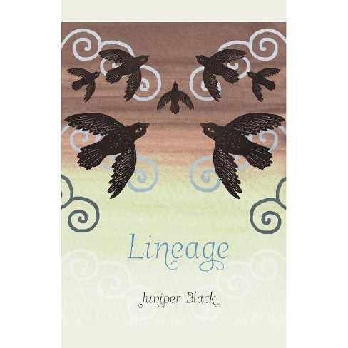 Lineage - by  Juniper Black (Paperback) - image 1 of 1