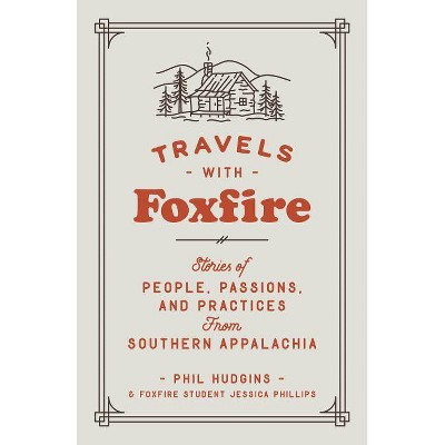 Travels with Foxfire - (Paperback)