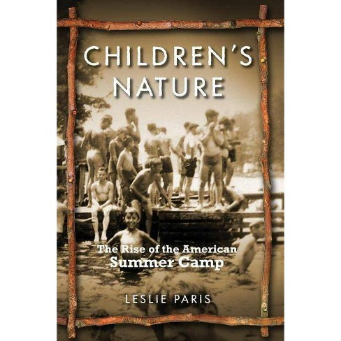 Children's Nature - (American History and Culture) by  Leslie Paris (Paperback) - image 1 of 1