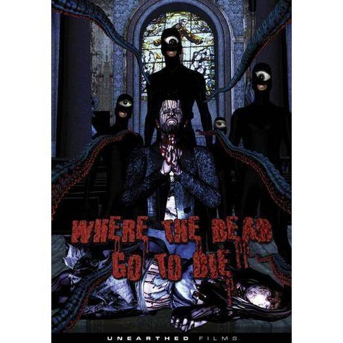 Where the Dead Go to Die (DVD) - image 1 of 1