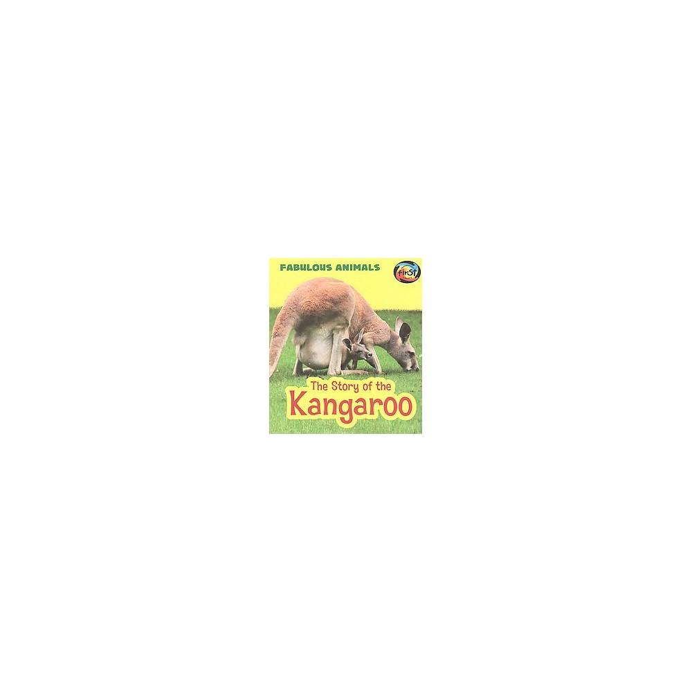 Story of the Kangaroo (Paperback) (Anita Ganeri)