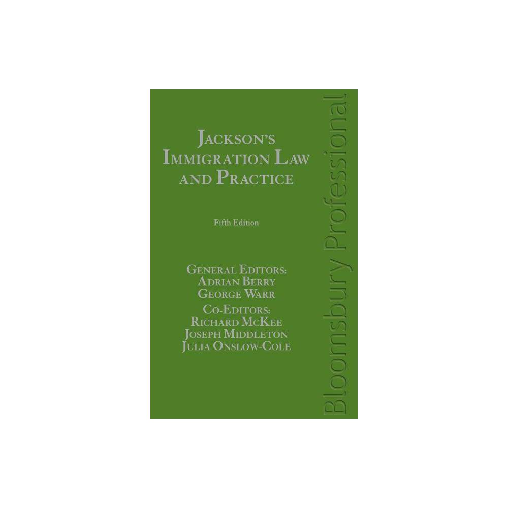 Jackson's Immigration Law and Practice - 5 Edition (Hardcover)