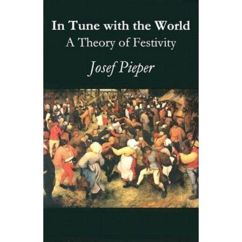 In Tune with the World - by  Josef Pieper (Paperback) - image 1 of 1