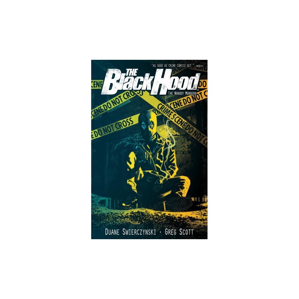Black Hood 3 : The Nobody Murders - (The Black Hood) by Duane Swierczynski (Paperback)