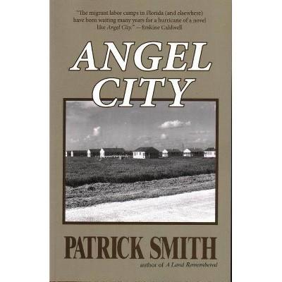 Angel City - by  Patrick D Smith (Paperback)