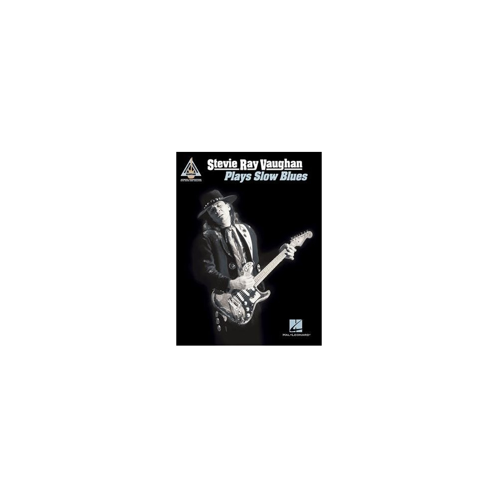 Stevie Ray Vaughan Plays Slow Blues - (Guitar Recorded Versions) (Paperback)